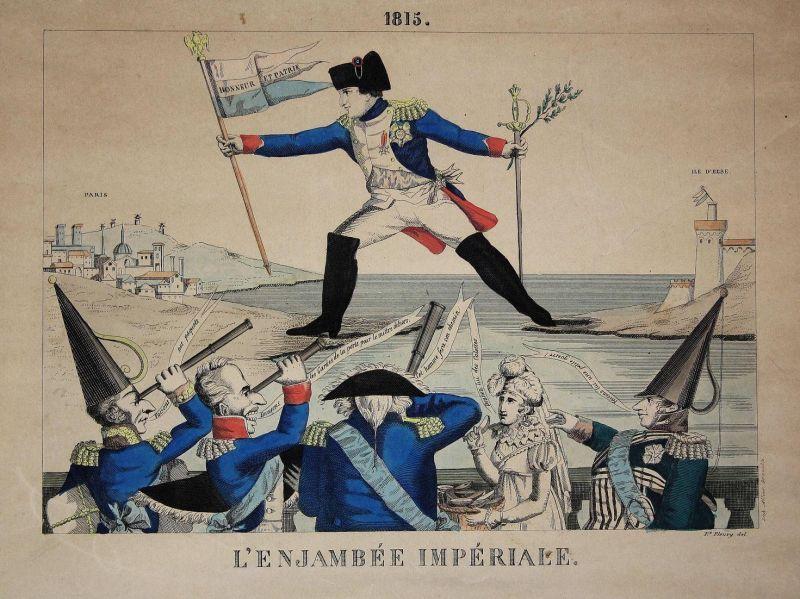 1815. / L'Enjambée Impériale - Napoleon Bonaparte enjambee imperiale walk step Schritt Karikatur cartoon Satir