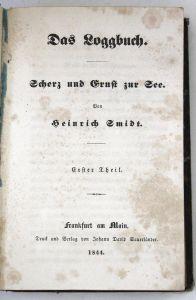 Das Loggbuch. - Scherz und Ernst zur See. - 3 Teile in 1 Band