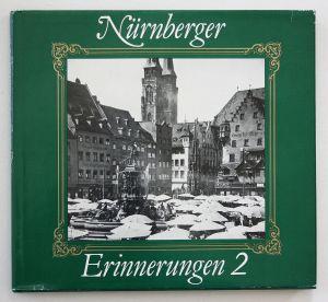 Nürnberger Erinnerungen 2. Ein Bildband mit 180 Fotos aud den Jahren 1920-1945.