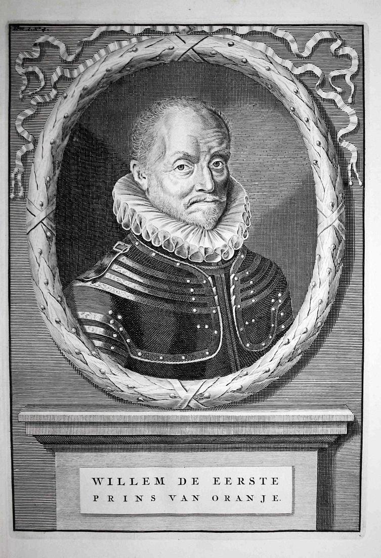 Willem de Eerste - Wilhelm I. Oranien Orange Oranje Nassau Dillenburg Portrait Kupferstich engraving antique p
