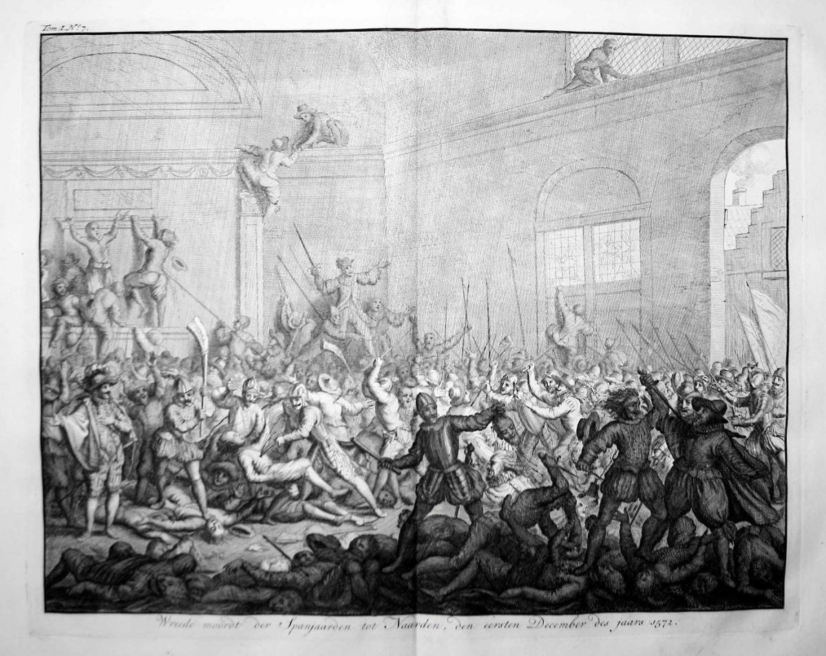 Wreede moordt der Spanjaarden tot Naarden, den eersten December des jaars 1572 - Bluedbad van Naarden Massacre