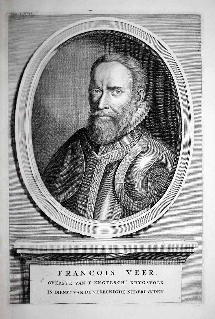Francois Veer - Francis Vere Holland England Soldat soldier Portrait Kupferstich engraving antique print