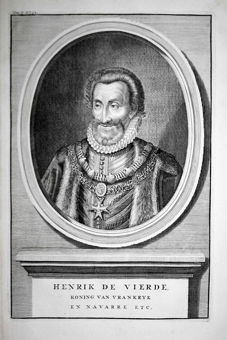Henrik de Vierde - Heinrich IV Frankreich Henry Roi König Portrait Kupferstich engraving antique print