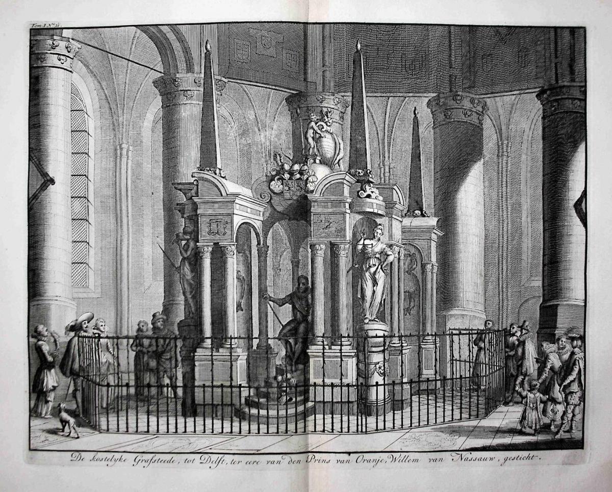 De kostelyke Grafsteede, tot Delft, ter eere can den Prins van Oranje, Willem van Nassauw, gesticht - Delft Gr 0