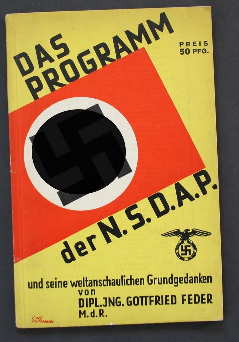Das Programm der N.S.D.A.P. und seine weltanschaulichen Grundgedanken.
