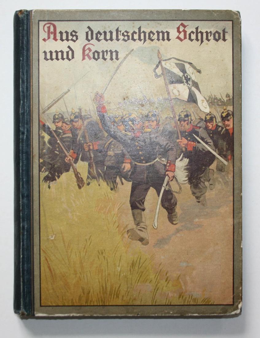 Aus deutschen Schrot und Korn. Einzelbilder interessanter Begebenheiten aus den Kriegs-Jahren 1870/71 für die