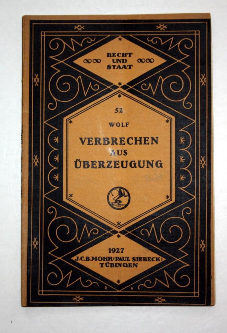 Recht und Staat in Geschichte und Gegenwart. Eine Sammlung von Vorträgen und Schriften aus dem Gebiet der Gesa