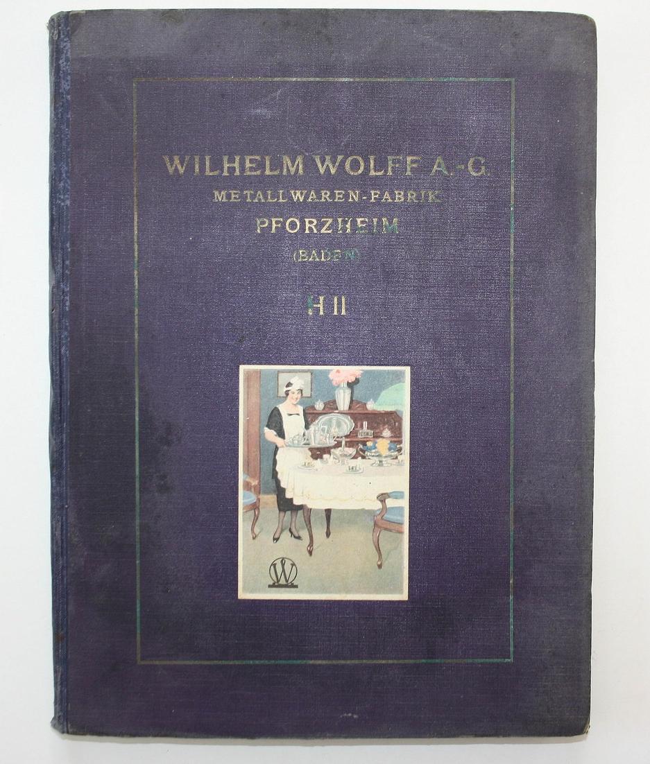 Wilhelm Wolff A.-G. Metallwaren-Fabrik Pforzheim (Baden). HII.