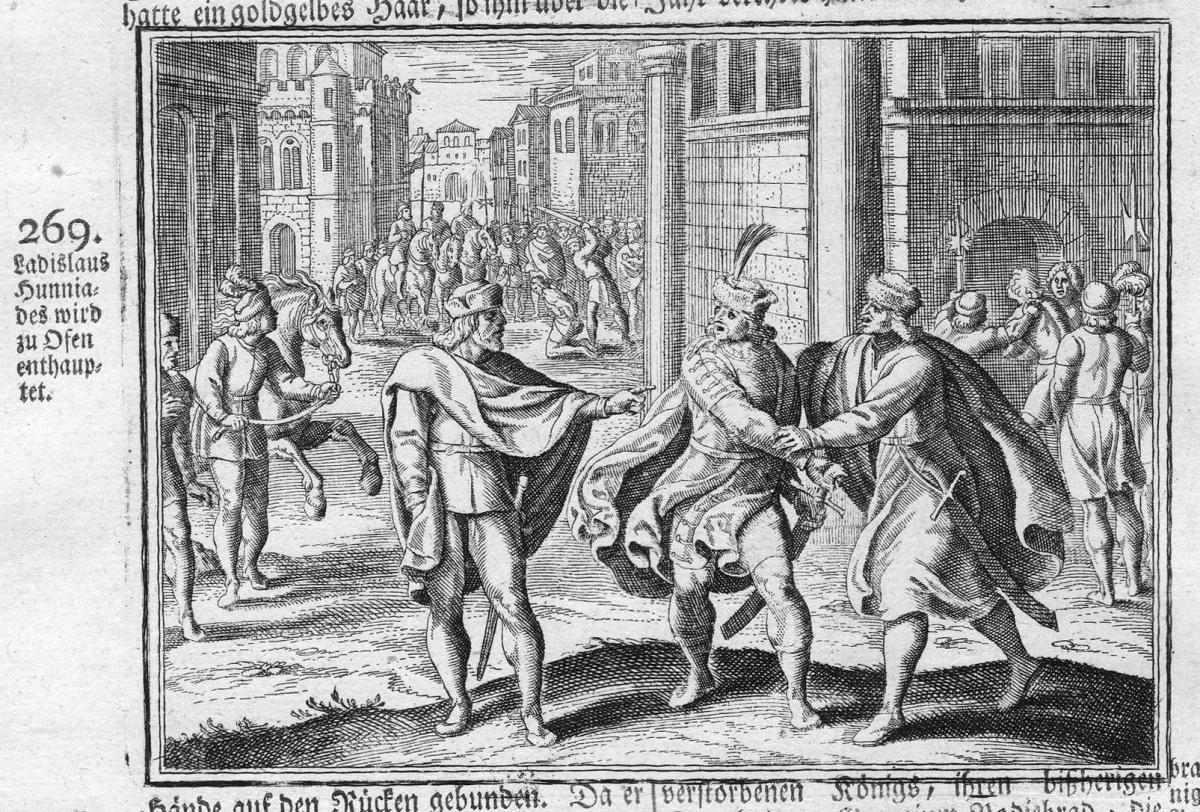 Ladislaus Hunniades wird zu Ofen enthauptet - Budapest Ladislaus Hunnen Huns Enthauptung Antike antiquity Kupf