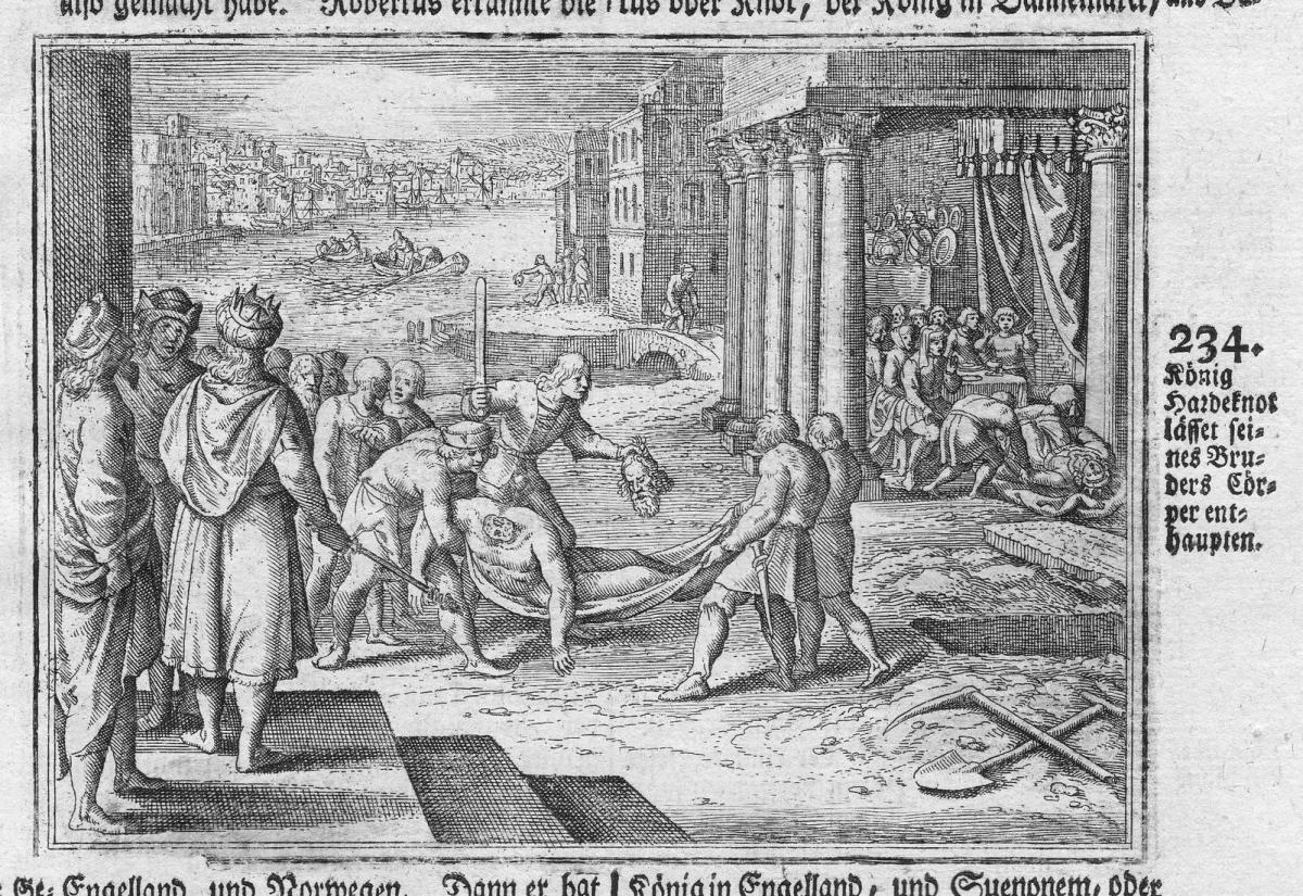 König Hardeknoß lasset seines Bruders Cörper enthaupten - König Enthauptung decapitation king Dänemark Antike