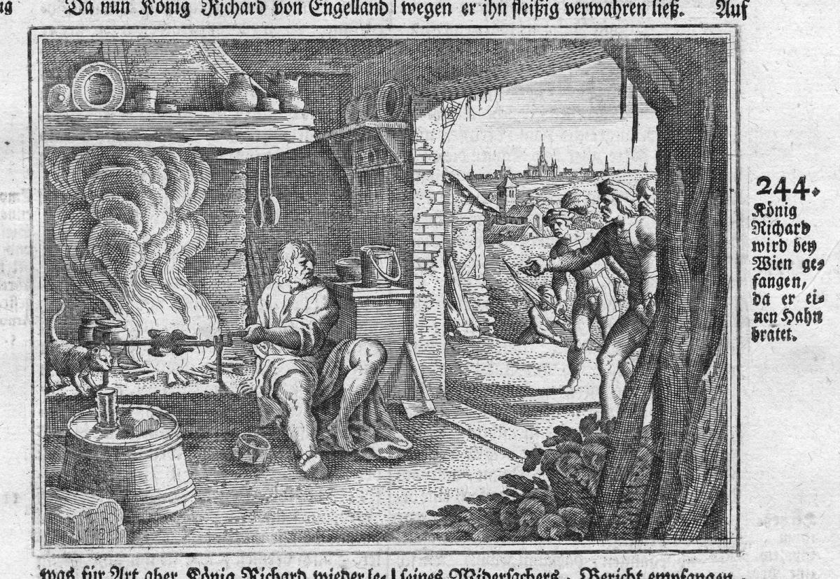König Richard wird bey Wien gefangen da er einen Hahn bratet - Richard I. of England Wien Vienna König king An