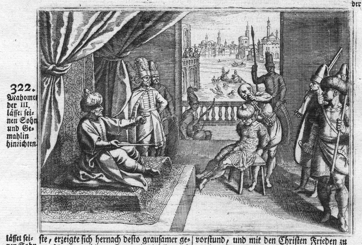 Mahomet der III lasset seinen Sohn und Gemahlin hinrichten - Mehmed III Hinrichtung execution Antike antiquity