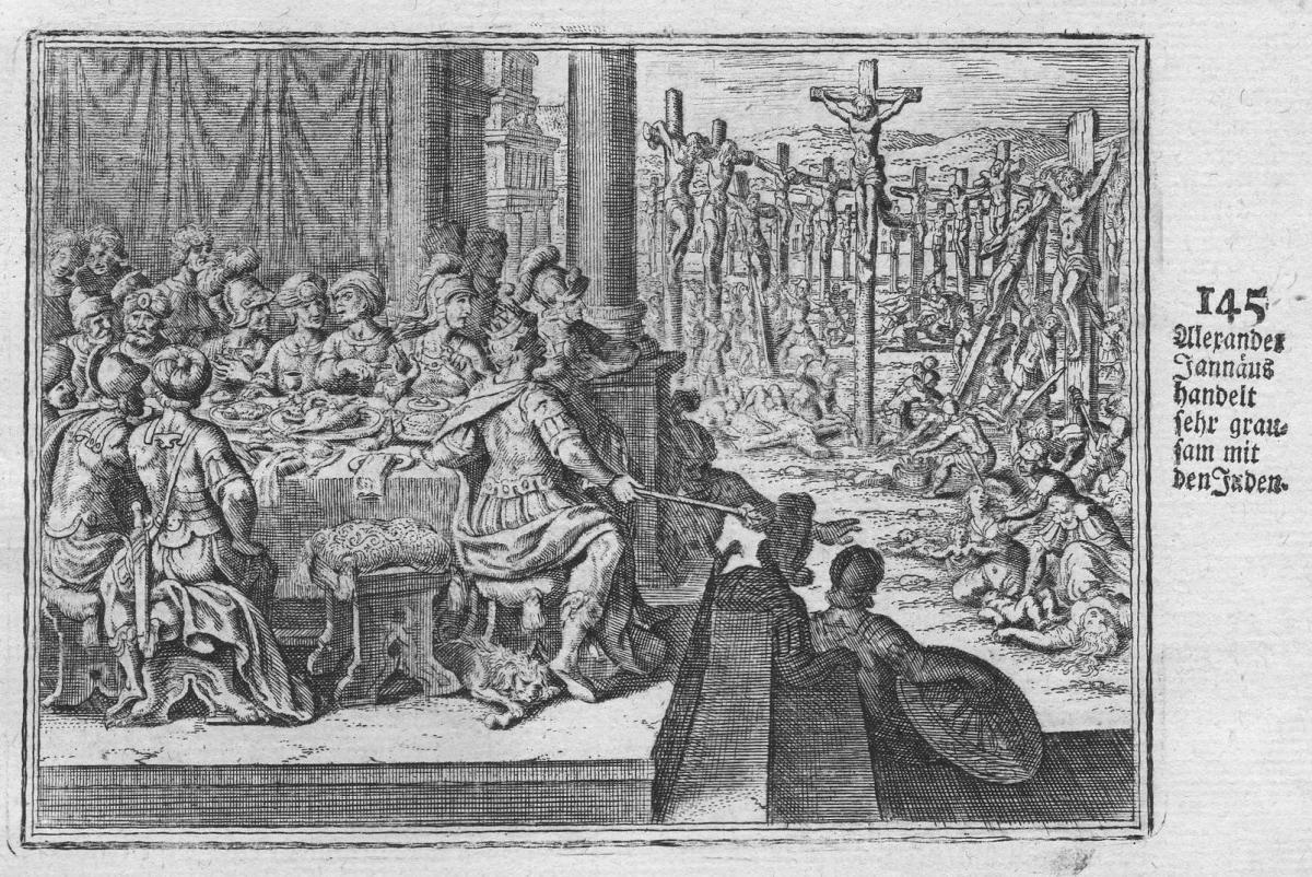 Alexander Jannaus handelt sehr grausam mit den Juden - Alexander Jannäus Jannaeus Juden Jews Judaica Antike an