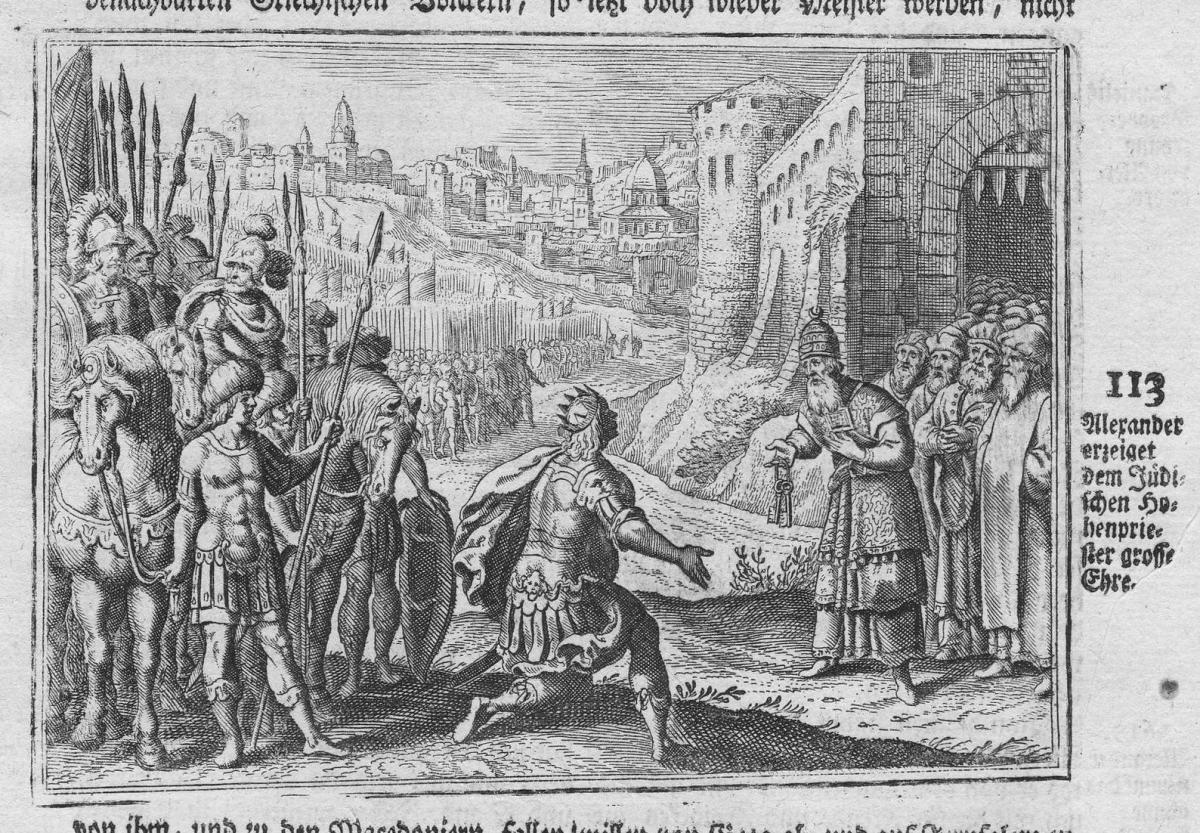 Alexander erzeiget dem Jüdischen Hohepriester grosse Ehre - Alexander Juden Jews Judaica Ehre honor Antike ant