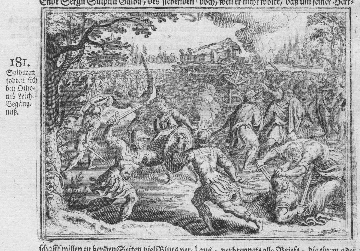 Soldaten tödten sich bey Othonis Leich-Begängniß - Othonis Begräbnis funeral suicide Selbstmord Antike antiqui