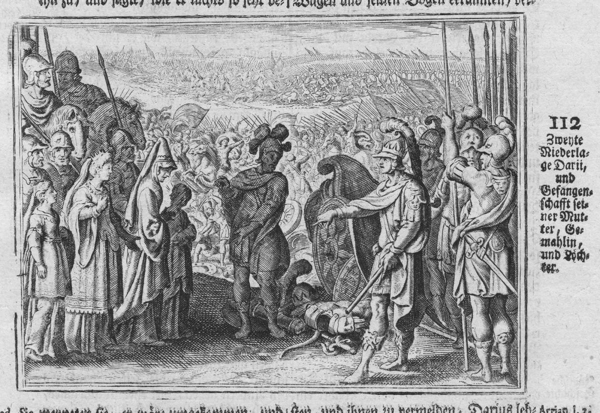 Zweyte Niederlage Darii und Gefangenschafft seiner Mutter Gemahlin und Tochter - Darius Niederlage Gefangensch