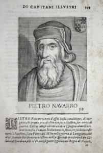 Pietro Navarro Pedro Navarro (1460-1528) -- Novarra Oliveto Espanna Spain