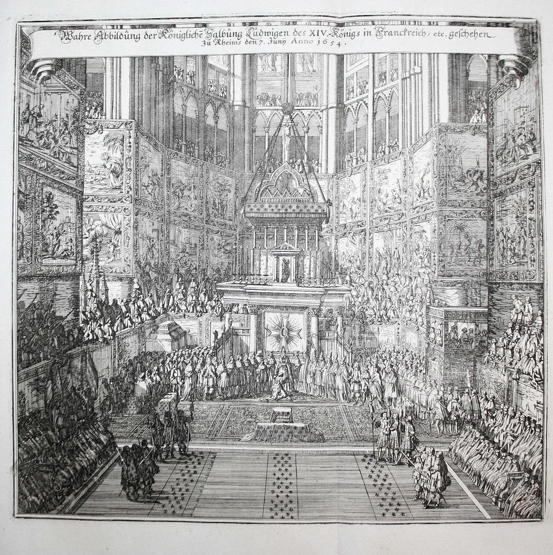 Wahre Abbildung der Königlichen Salbung Ludwigen des XIV. Königs in Frankreich, geschehen zu Rheims, den 7. Ju 0