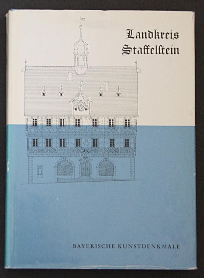 Landkreis Staffelstein. Bayerische Kunstdenkmale. 0