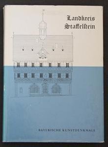 Landkreis Staffelstein. Bayerische Kunstdenkmale.