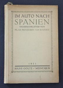 Im Auto nach Spanien. Tagebuchblätter von Pilar Prinzessin von Bayern