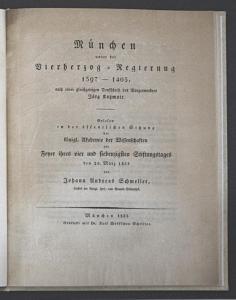 München unter der Vierherzog-Regierung 1397-1403, nach einer gleichzeitigen Denkschrift des Bürgermeisters Jör