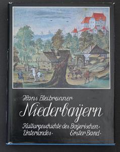 Niederbayern. Kulturgeschichte des bayerischen Unterlandes in zwei Bänden. - Band 1: Erdgeschichte - Von den A