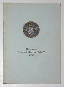 Bayerischer Automobilclub von 1899 e.V. BAC. Mitgliederverzeichnis nach den Stande vom 1. Mai 1953.