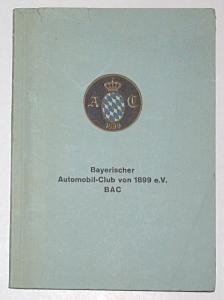 Bayerischer Automobilclub von 1899 e.V. BAC. Mitgliederverzeichnis nach den Stande vom 15. Mai 1967.