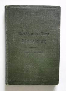 Kauschinger's Lehre vom Waldschutz. Sechste Auflage.