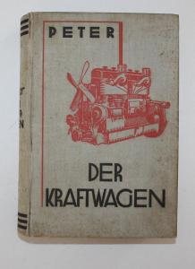 Der Kraftwagen, sein Bau und Betrieb, seine Pflege und Reparaturen. Zehnte, neubearbeitete Auflage.