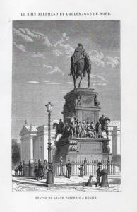 Statue du Grand Frederich a Berlin - Reiterstandbild Friedrichs des Großen Friedrich II Preußen Berlin Ansicht