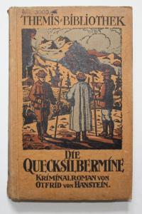 Die Quecksilbermine. Kriminal Roman. 3.Band.