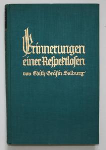Erinnerungen einer Respektlosen. Ein Lebensbuch. Erster Band. Buch des jungen Mädchens.
