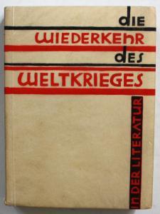 Die Wiederkehr des Weltkrieges in der Literatur.
