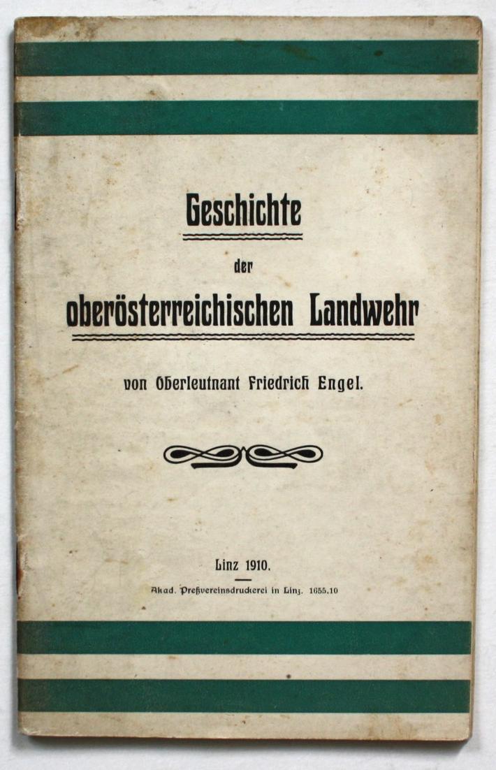 Geschichte der oberösterreichischen Landwehr. 0
