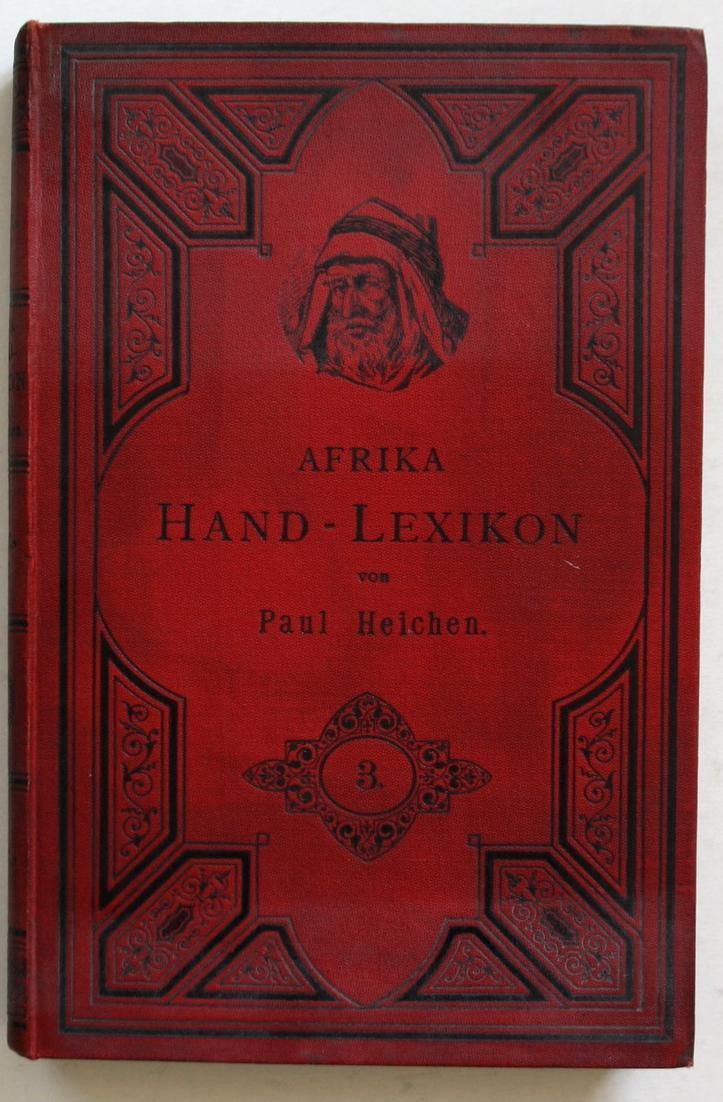 Afrika Hand - Lexikon. Ein Nachschlagebuch für Jedermann. Band 3 0