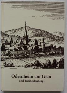 Odernheim am Glan und Disibodenberg. Eine Geschichts- und Heimatbuch.