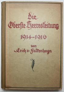 Die Oberste Heeresleitung 1914-1916 in ihren wichtigsten Entschliessungen.