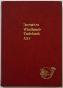 Der Windhund in seiner Vielfalt. Deutsches Windhundzuchtbuch. Band XXV (25) mit Eintragungen der Jahre 1970-19