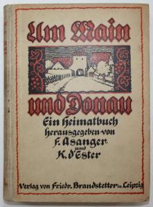 Um Main und Donau. Ein Heimatbuch.