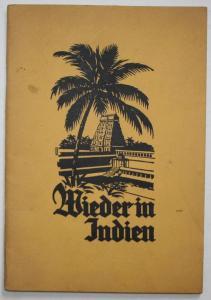 Wieder in Indien. Erlebnisse während der Indienreise im Winter 1925 / 26.