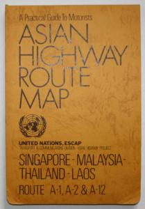 A Practical Guide to Motorists. Asian Highway Route Map. Singapore - Malaysia - Thailand - Laos. Route A - 1,