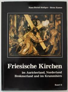 Friesische Kirchen im Auricherland, Norderland, Brokmerland und im Krummhörn. Band 2