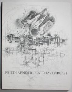 Friedlaender. Ein Skizzenbuch.