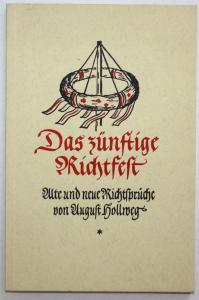 Das Zünftige Richtfest. Alte und neue Richtsprüche. 5. Auflage.