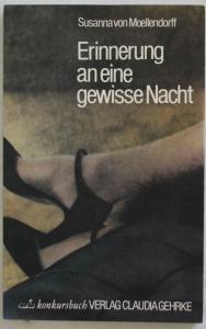 Erinnerung an eine gewisse Nacht. Erzählung mit Bildern von Petra Gall, Martina Kügler und Doris Schöttler-Bol