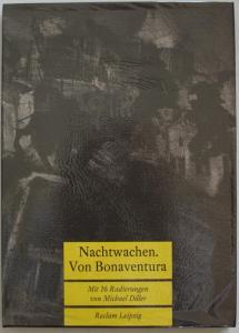 Nachtwachen. Von Bonaventura. Mit 16 Radierungen von Michael Diller.