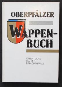 Oberpfälzer Wappen-Buch. Öffentliche Wappen der Oberpfalz.