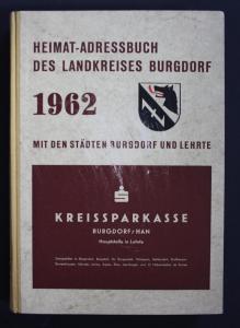 Heimat-Adreßbuch des Landkreises Burgdorf. Mit den Städten Burgdorf und Lehrte.